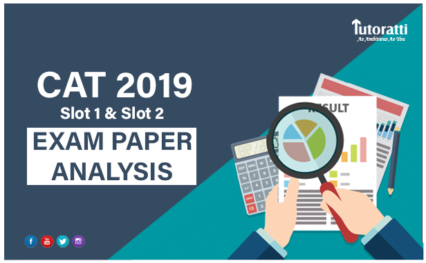 CAT 2019 Slot 1 and Slot 2 – Detailed Exam Analysis | Expected Cut-off