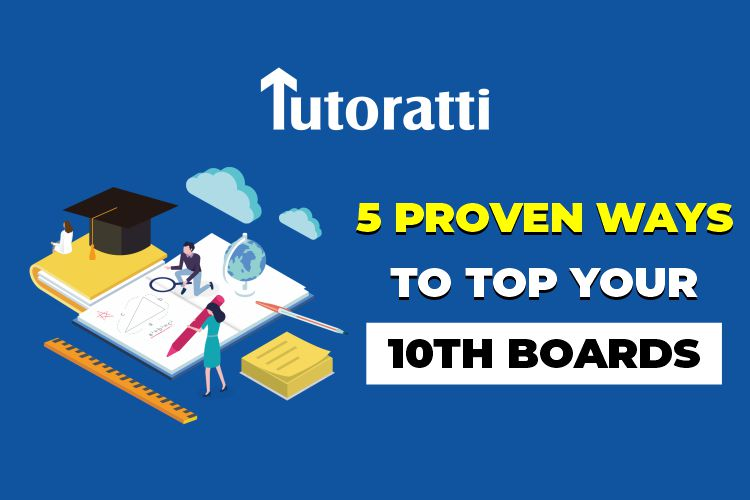 5 Proven Ways To Top Your 10th Boards