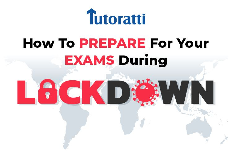 How To Prepare For Your Exams During The Lockdown