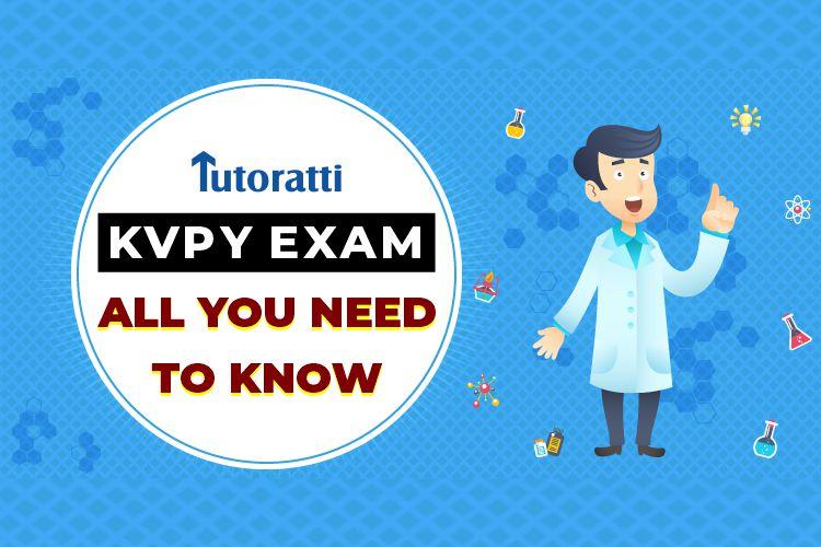 KVPY Exam: All You Need To Know