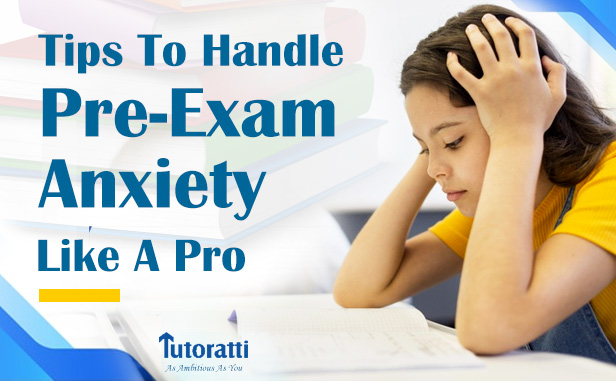 How To Handle Pre-Exam Anxiety Like A Pro