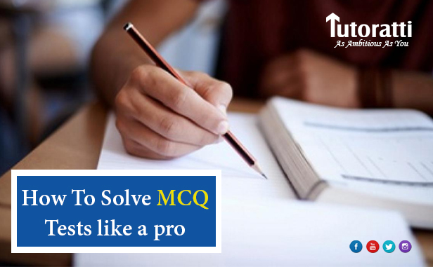 How To Solve MCQ Tests like a pro: Tips on How To Ace MCQ-Based Exams