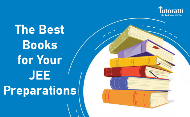 The Ultimate List of The Best Books for Your JEE Preparations