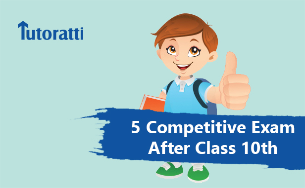 5 Competitive Exam Options Students Can Prepare for After Class 10th