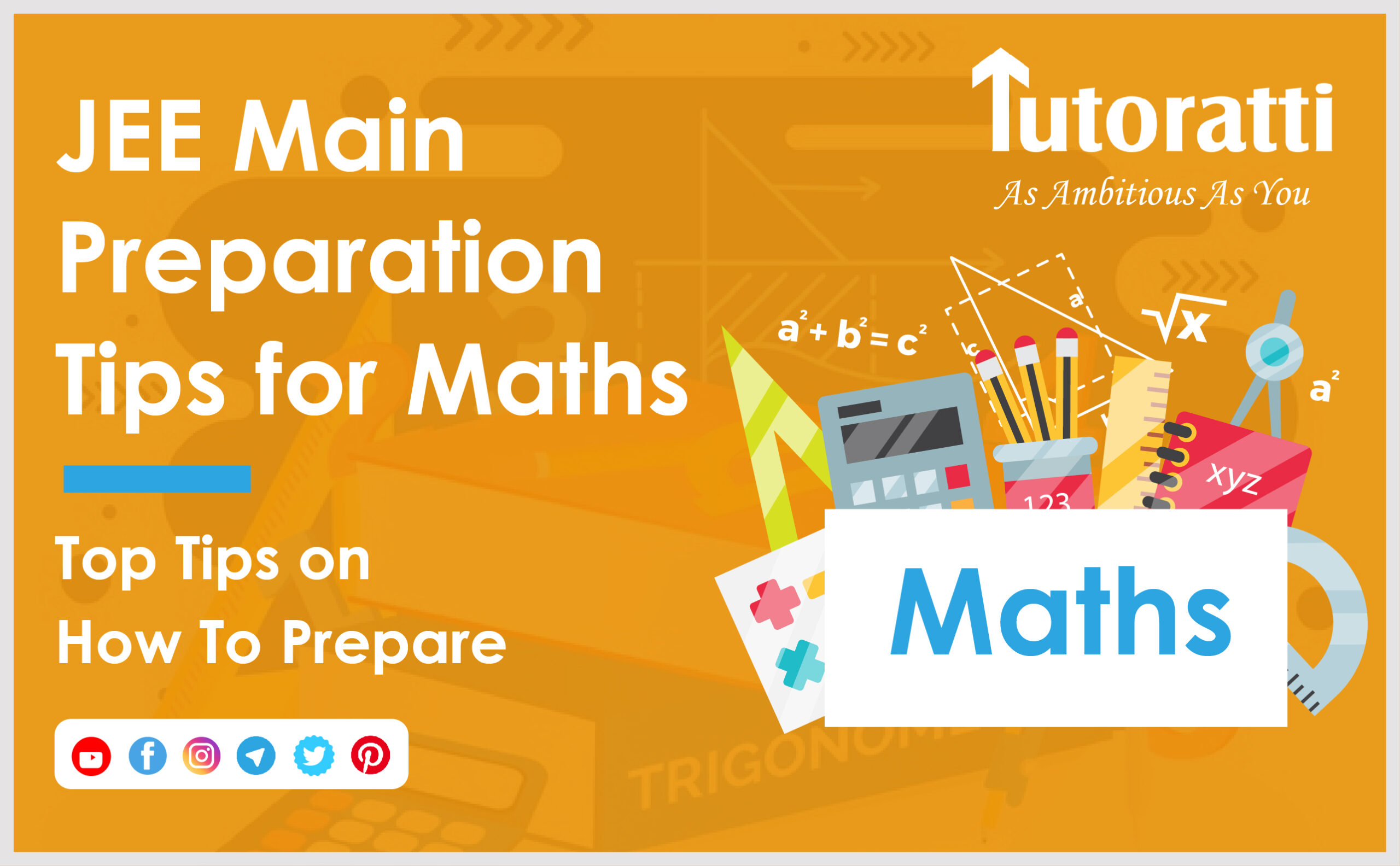 JEE Main Preparation Tips for Maths: Top Tips on How To Prepare