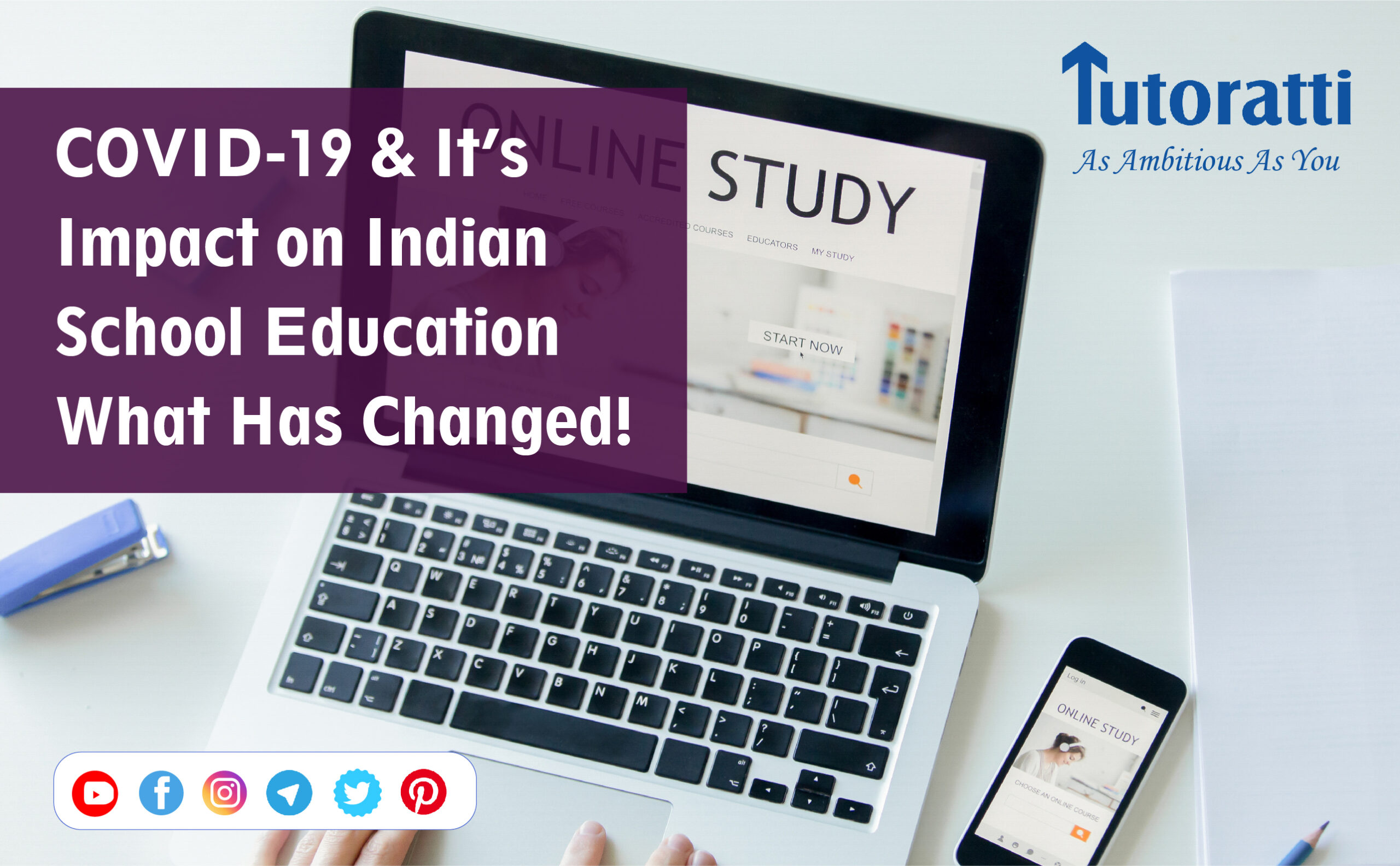 COVID-19 And Its Impact on Indian School Education: What Has Changed!