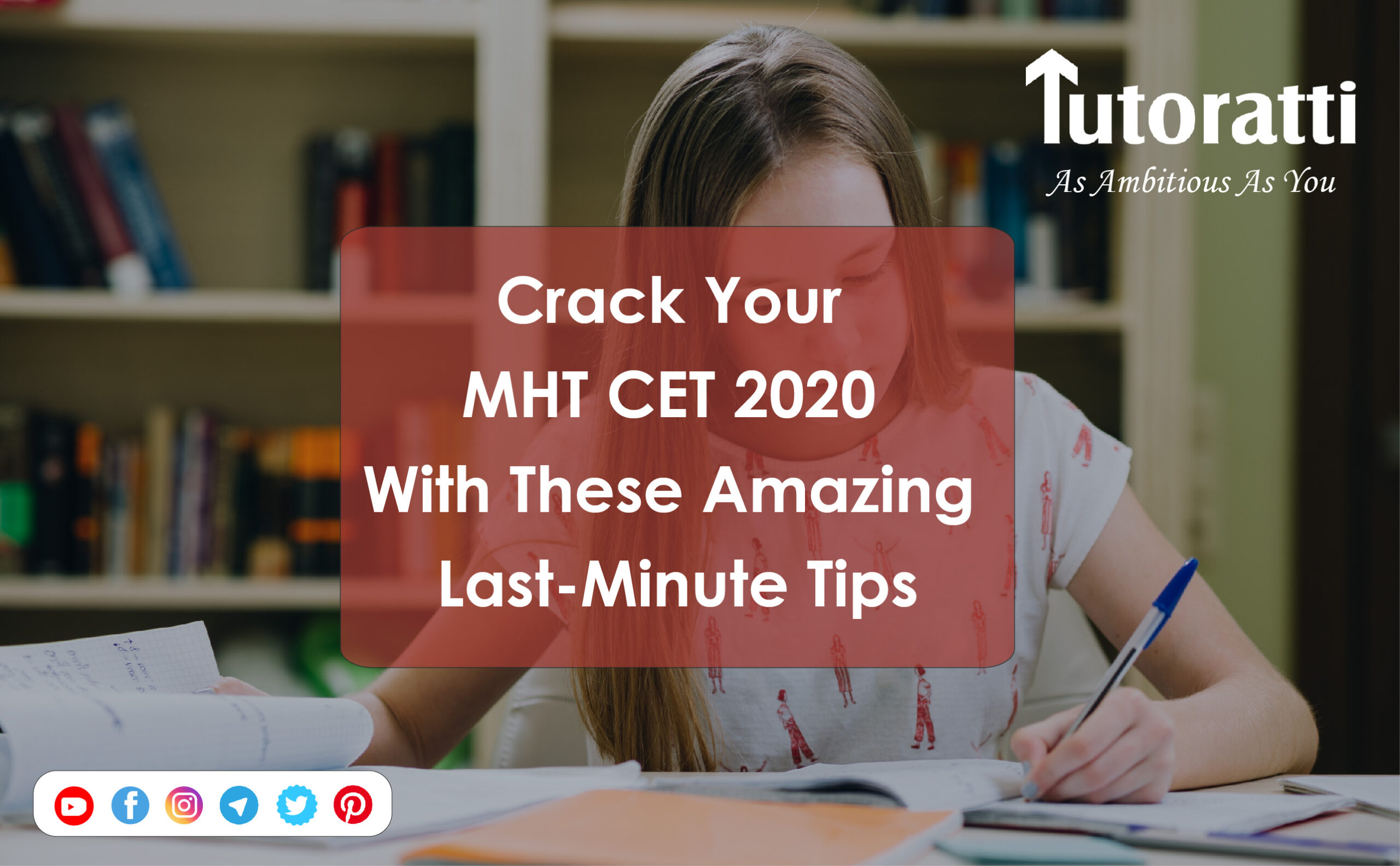 Crack Your MHT CET 2020 With These Amazing Last-Minute Tips