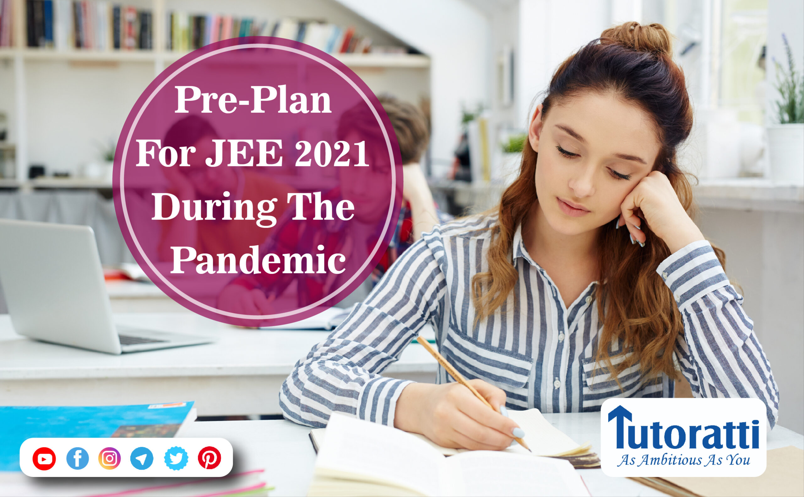 Pre-plan for JEE 2021 During The Pandemic