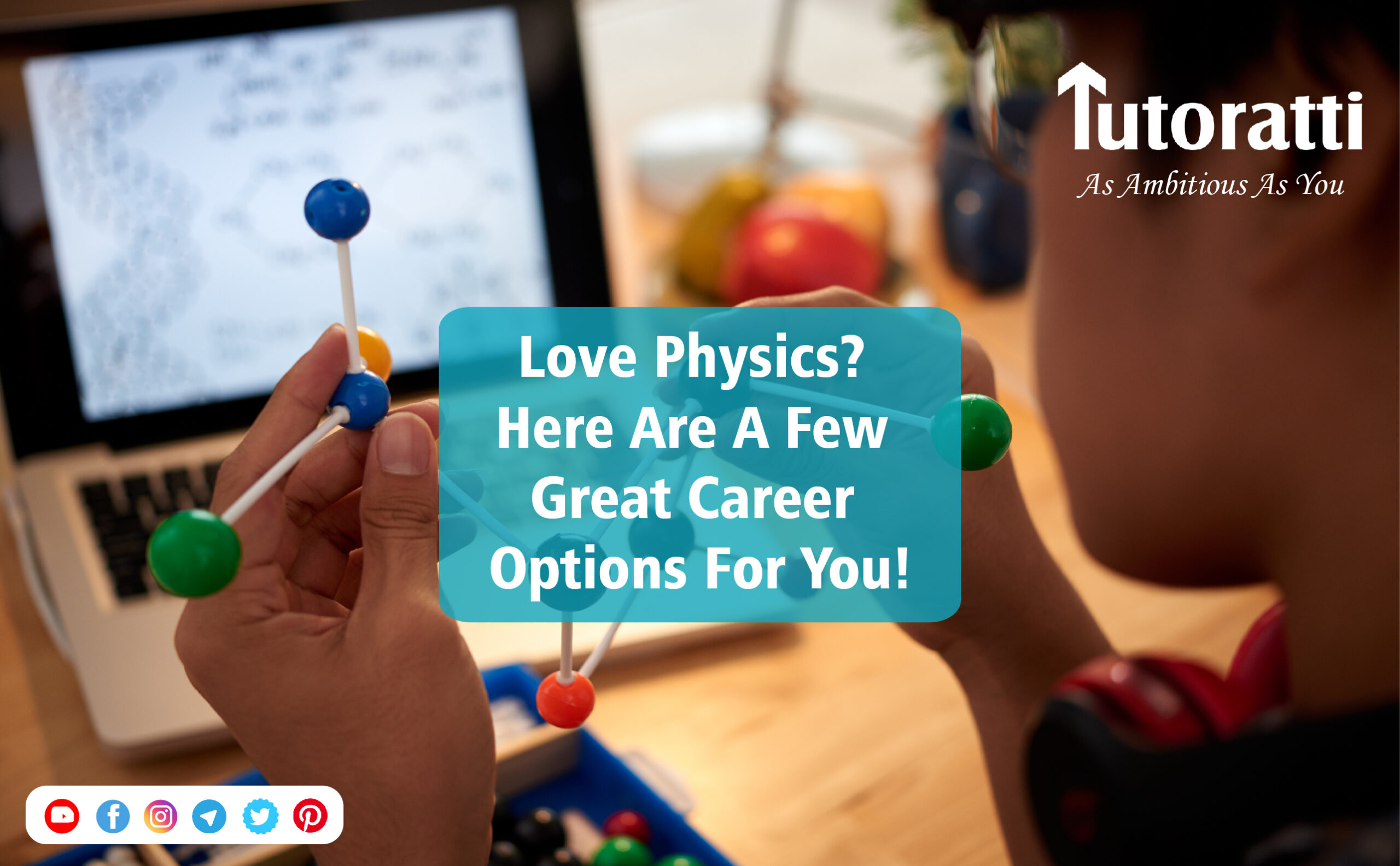 Love Physics? Here are a few great career options for you!