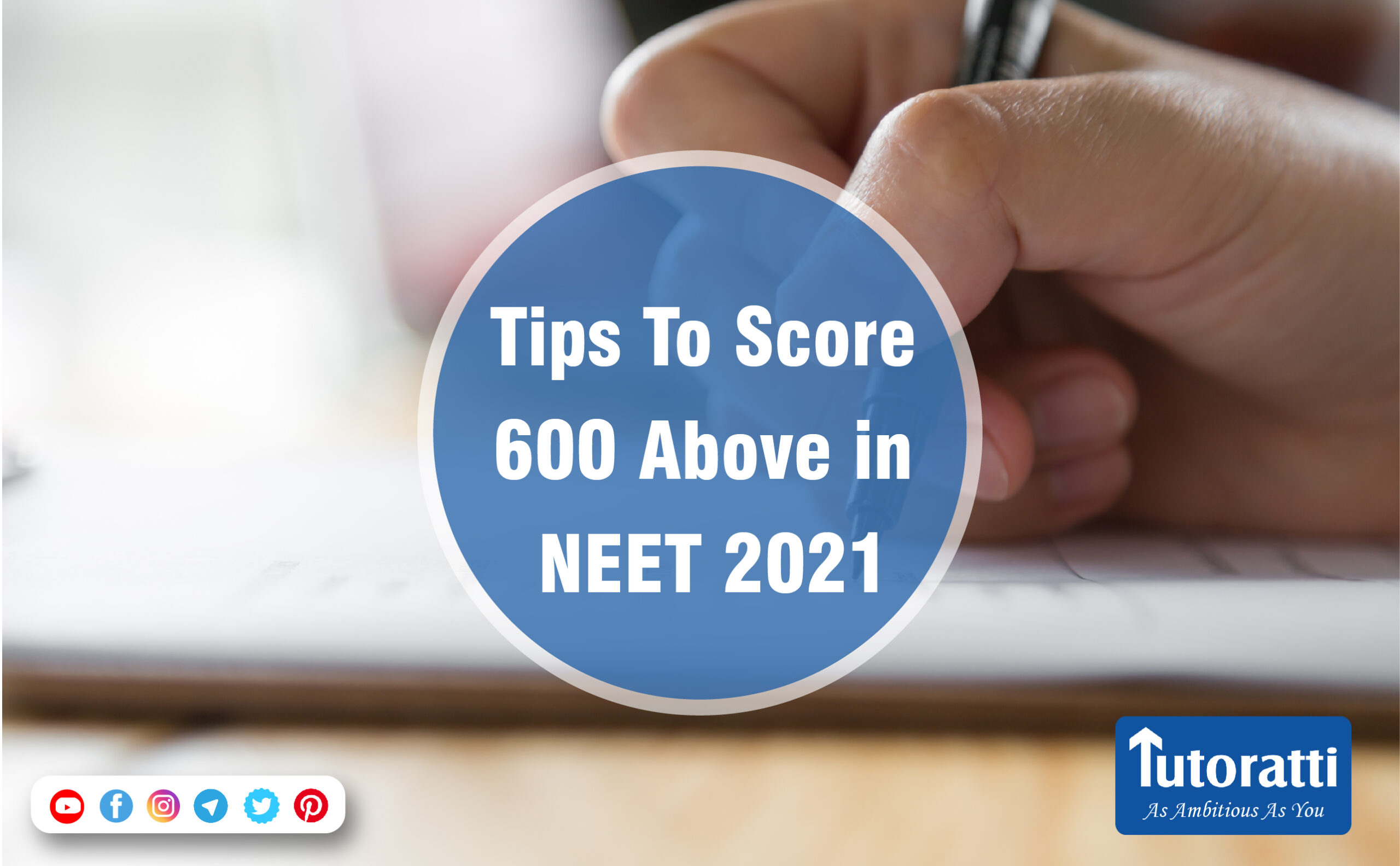Tips To Score 600 Above in NEET 2021
