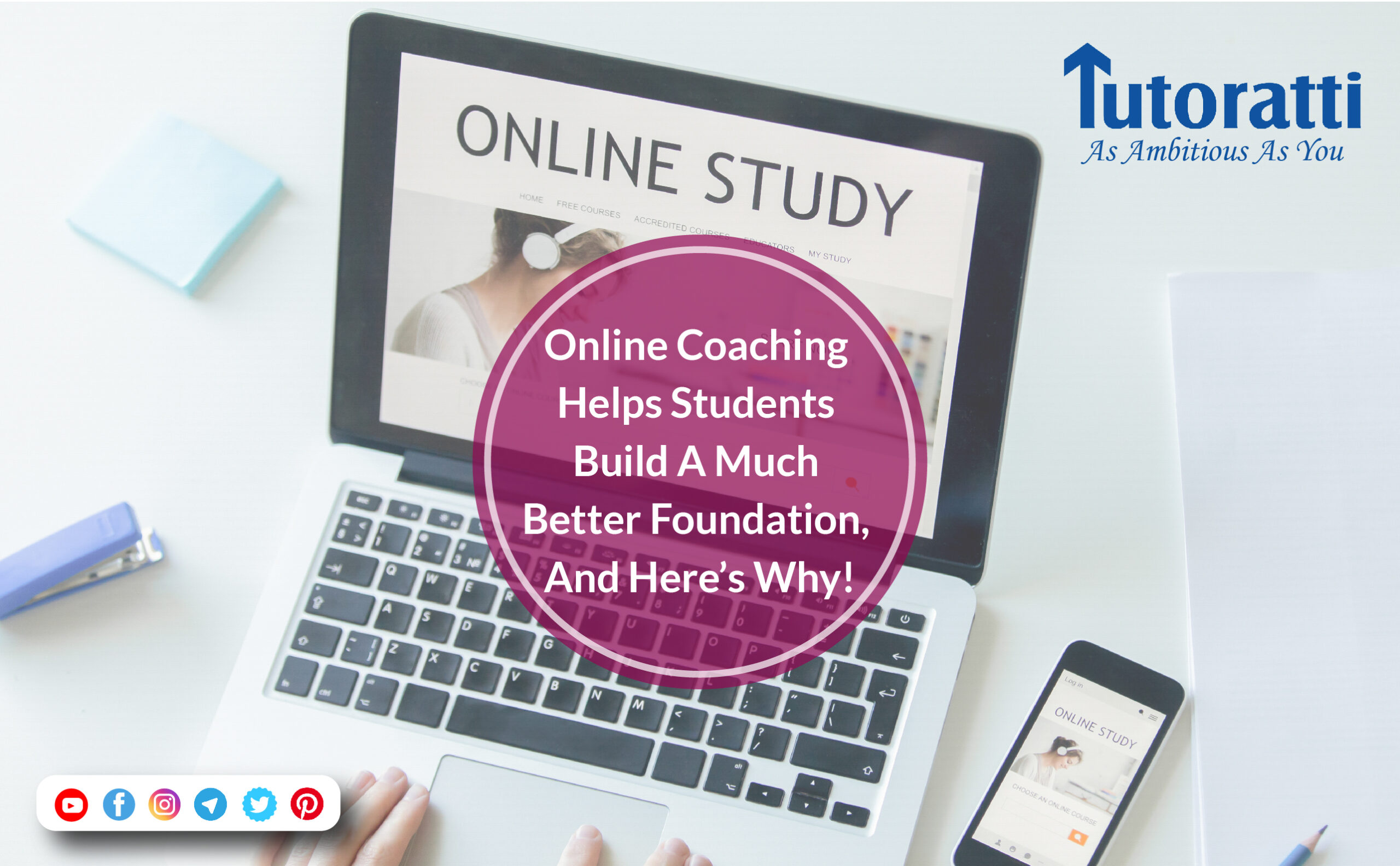 Online Coaching Helps Students Build A Much Better Foundation, And Here's Why!