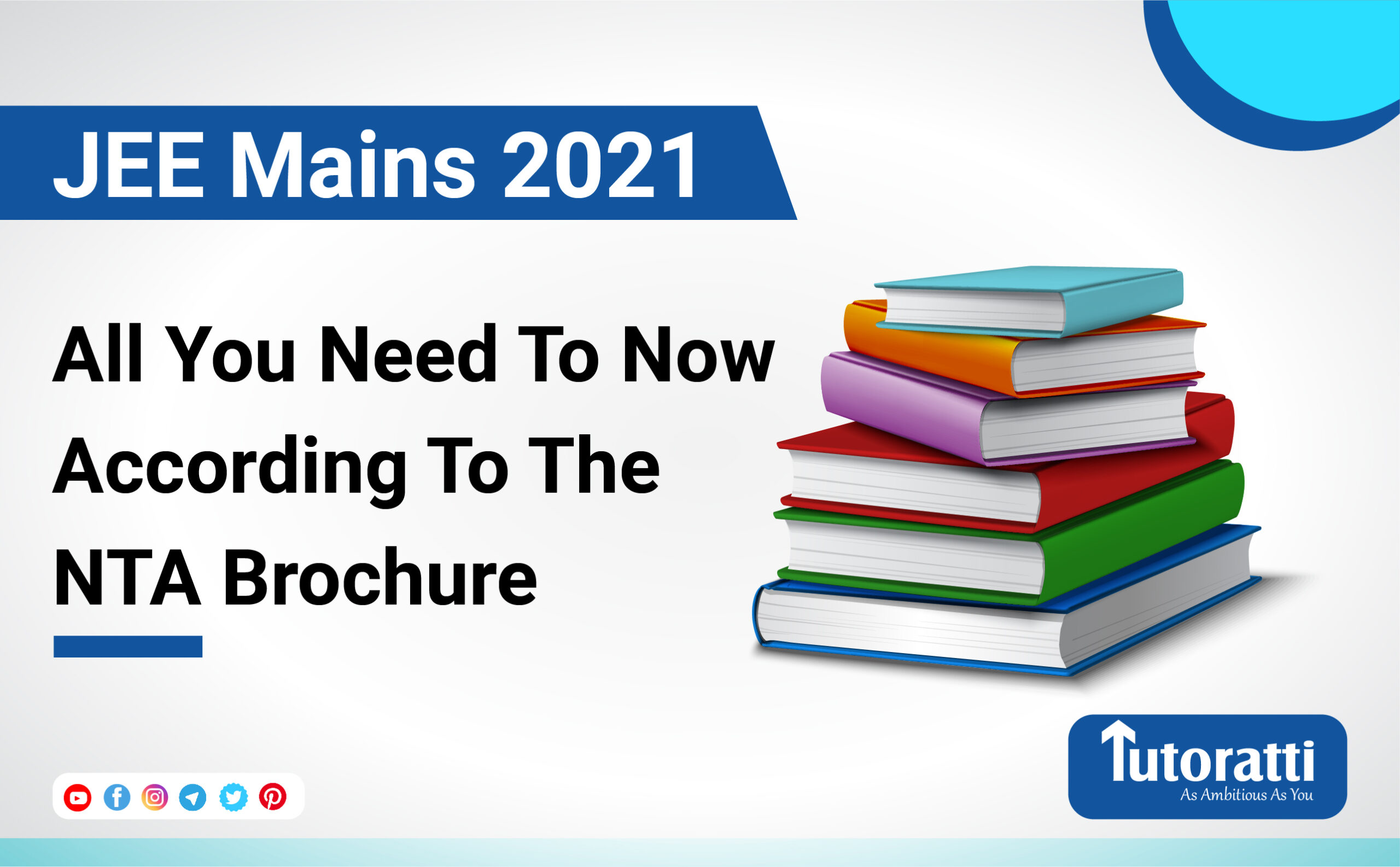 JEE Mains 2021: All You Need To Now According To The NTA Brochure
