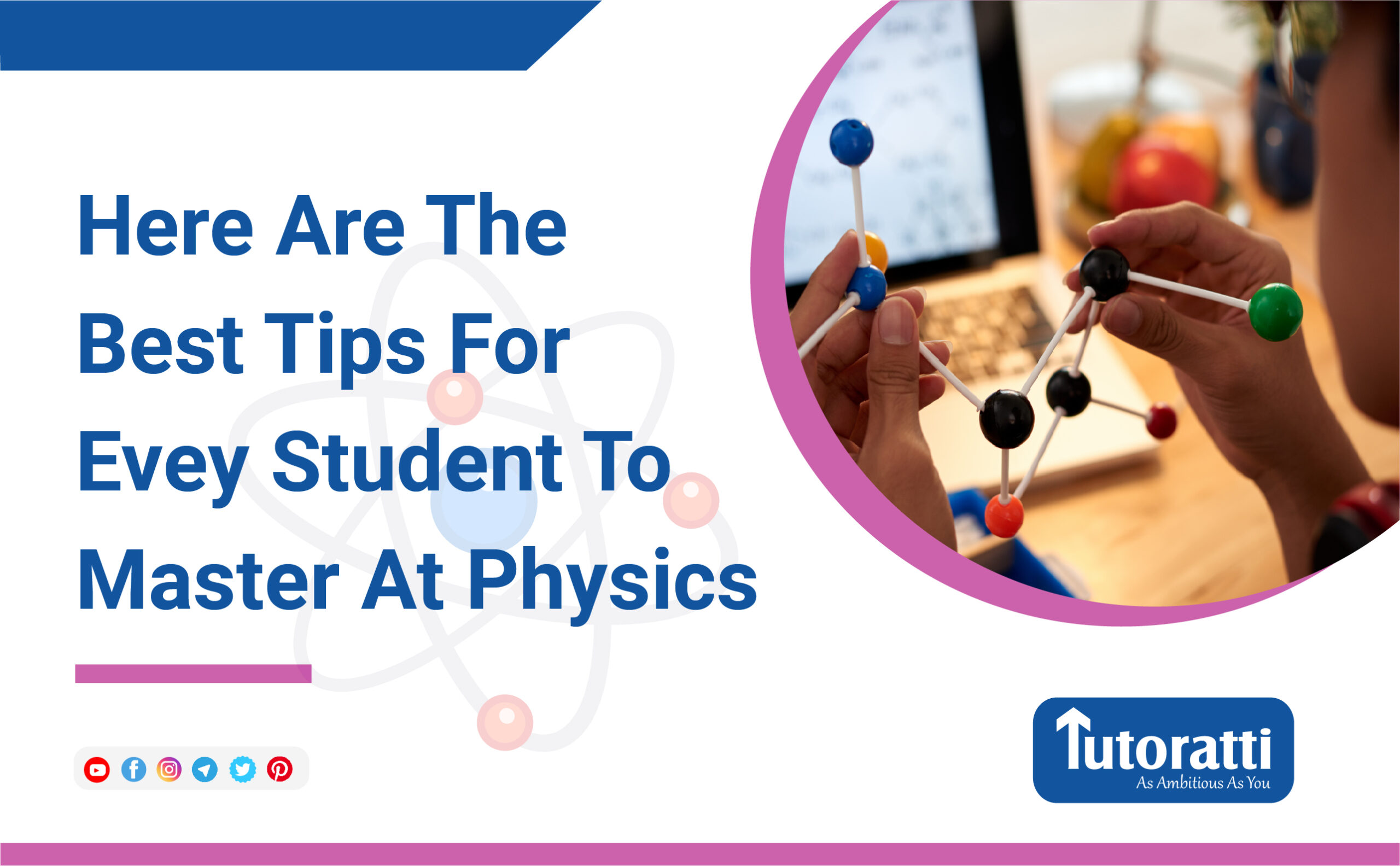 Here Are The Best Tips For Every Student To Master At Physics
