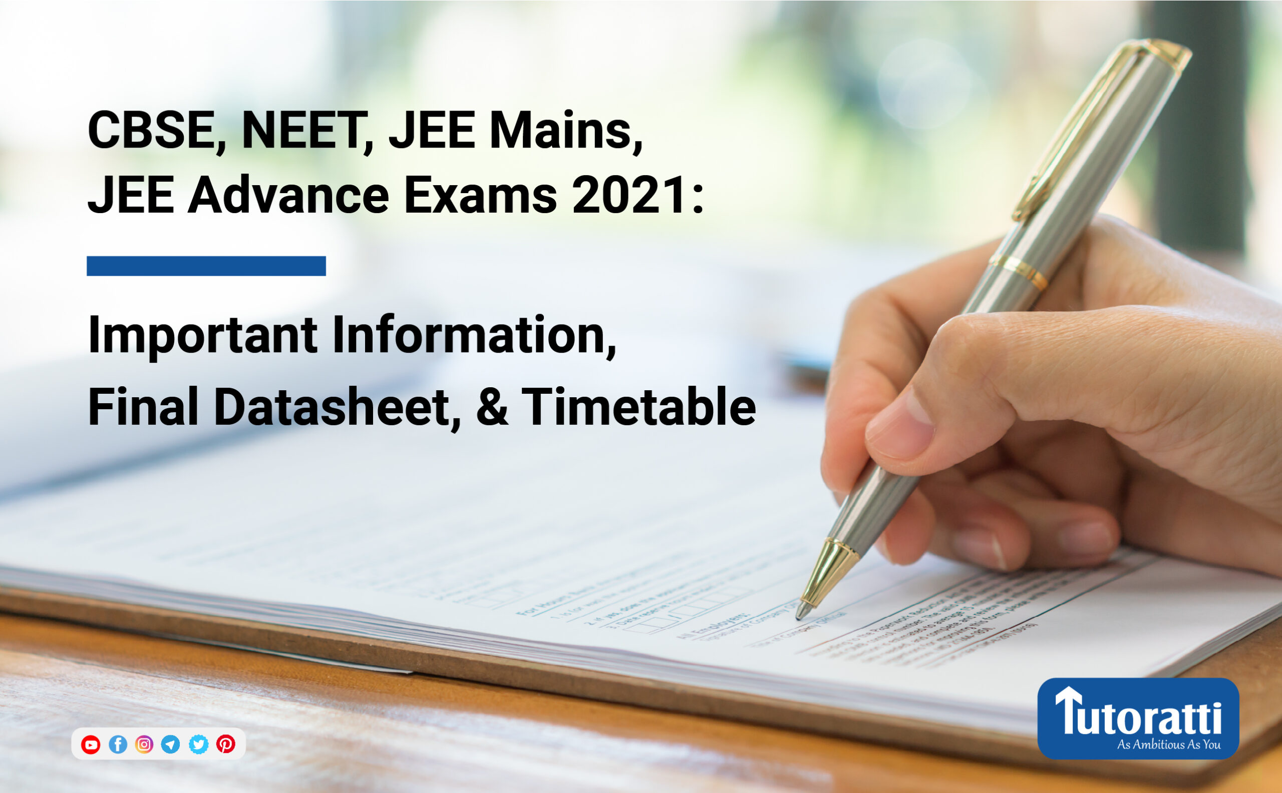 CBSE, NEET, JEE Mains, JEE Advance exams 2021: Important Information, Final Datasheet, and Timetable